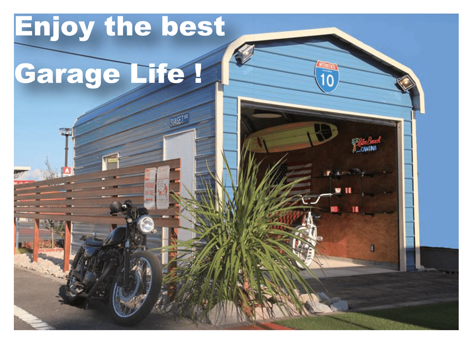 enjoy the best garage life
